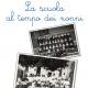 La scuola ai tempi dei nonni a Villa Giulia